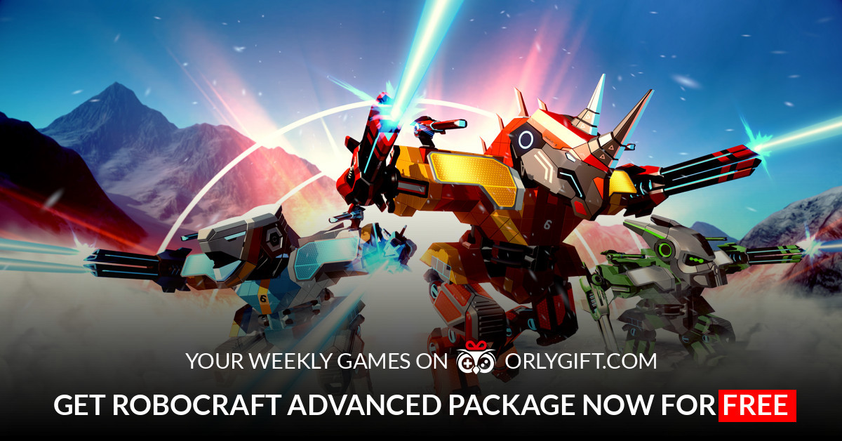 orlygift - Get Robocraft Advanced Package now for FREE